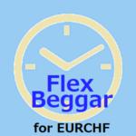 Flex Beggar for EURCHF
